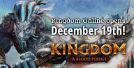 [Announcement] Kingdom Online Opens December 19th!