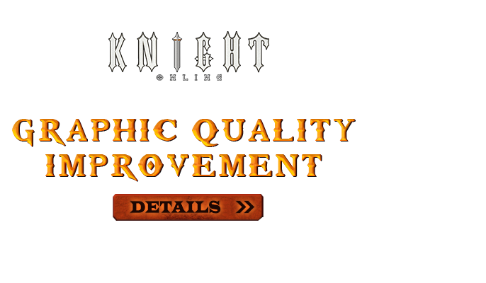 Graphic Quality Improvement!